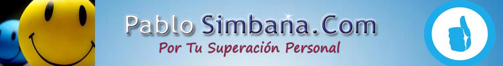 Pablo Simbana.Com – Por Tu Superación Personal.