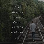 DIOS Tiene PROPÓSITO Detrás De Cada Problema.